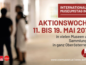 Sujet quer | Aktionswoche INTERNATIONALER MUSEUMSTAG IN OÖ. 11. bis 19. Mai 2019