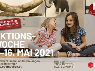 Sujet quer | Aktionswoche INTERNATIONALER MUSEUMSTAG IN OÖ. 1. bis 16. Mai 2021
